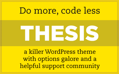 thesis theme - Why $87 is too little for Thesis Premium Wordpress theme