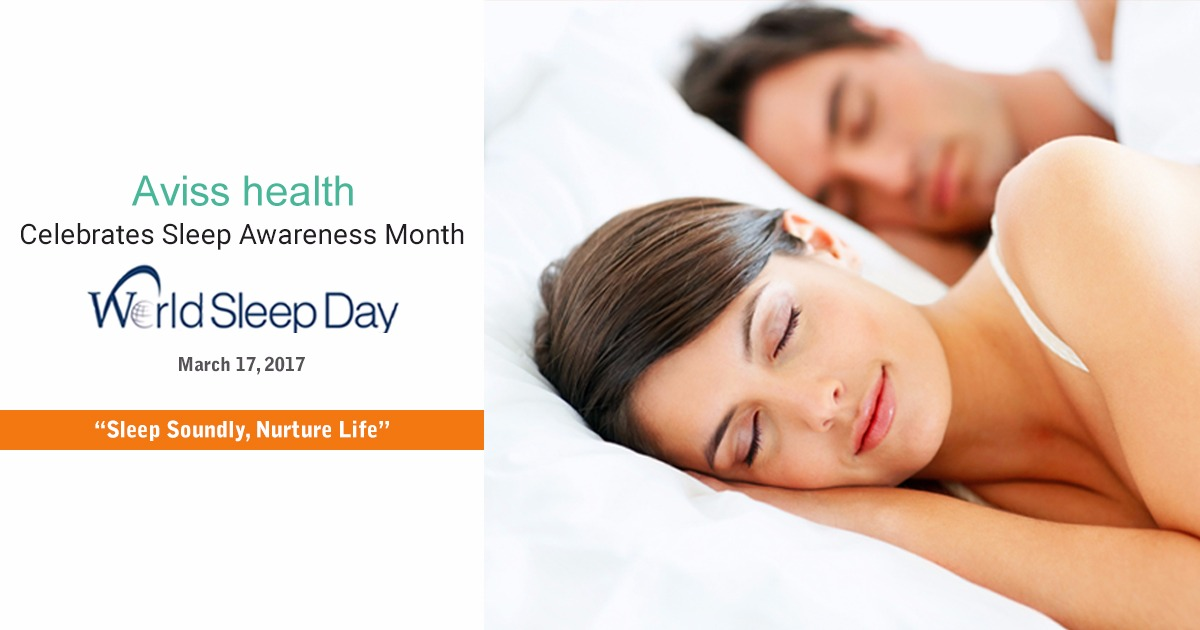 This World Sleep Day, Aviss Health requests everyone to Sleep Soundly,Nurture Life