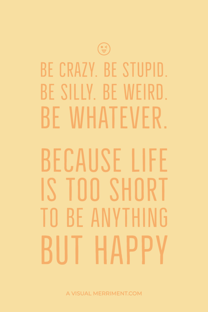Life is too short quote graphic
