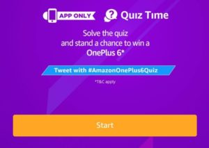 Amazon Oneplus 6 Quiz Answers - Participate and Win Free Oneplus 6 Smartphone