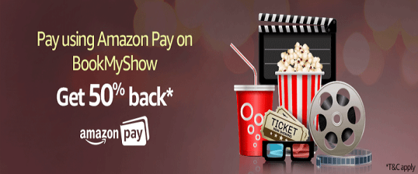 BookMyShow - Get 50% Cashback For Tickets On Amazon Pay