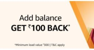 Amazon : Add Rs.1000 to Amazon Pay Balance and Get Rs.100 Cashback