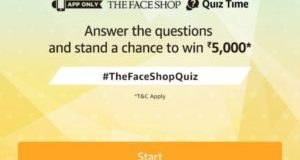 Amazon The Face Shop Quiz and win - Participate and win Rs.5,000 amazon pay balance