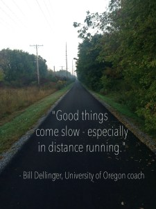 Running-Quotes-Good-things-come-slow-especially-in-distance-running.