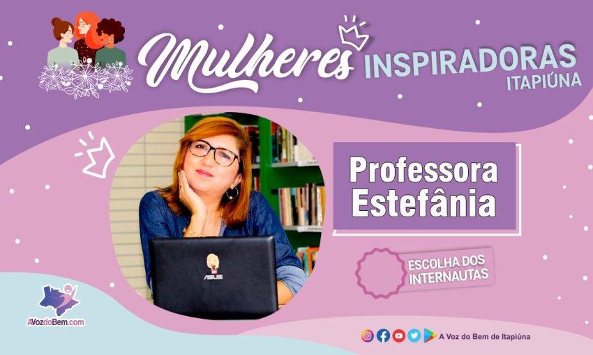 """Professora Estefânia Freitas é destaque no quadro """"Mulheres Inspiradoras de Itapiúna"""""""