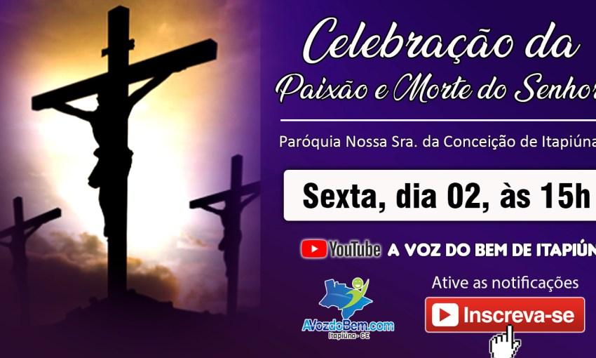 Celebração da Paixão e Morte do Senhor na Paróquia de Itapiúna
