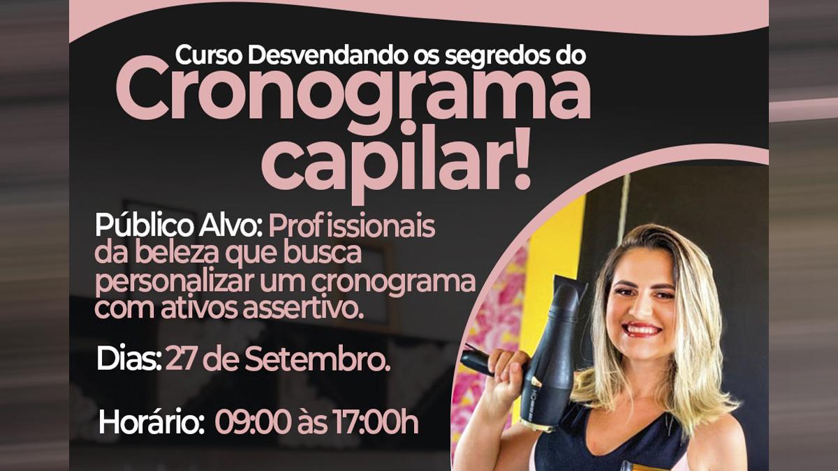 Atenção profissionais da beleza: acontecerá em Itapiúna o curso desvendando os segredos do cronograma capilar