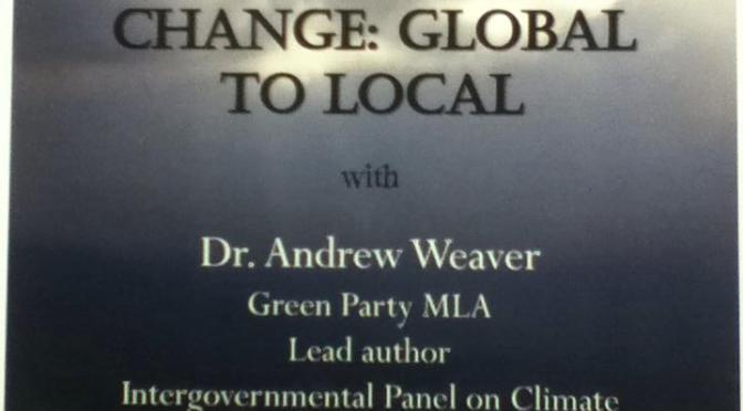 Andrew Weaver – Climate Change, Global to Local
