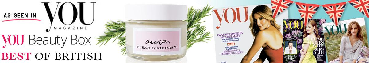 As Seen in You Magazine. You Beauty Box. Best of British. Aura Clean Deodorant. Natural Deodorant That Works. Organic. By Awake Organics. Press. New.