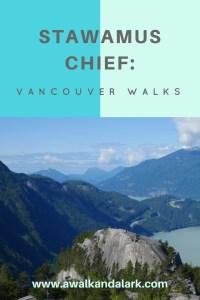 Stawamus Chief - Vancouver walks