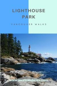 Lighthouse Park  - Vancouver Walks