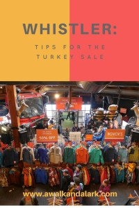 Whistler - Tips for the Turkey Sale