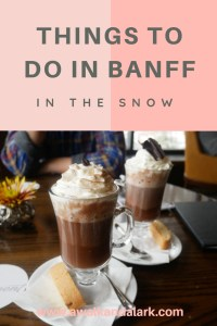 Things to do in Banff in the snow - hot chocolate