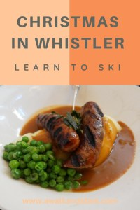 Whistler at Christmas - Yummy food