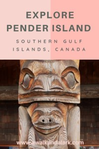 Explore Pender Island - Welcoming Bear totem