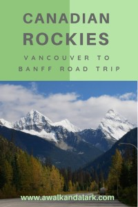 Road Trip- Vancouver to Banff - So many good views