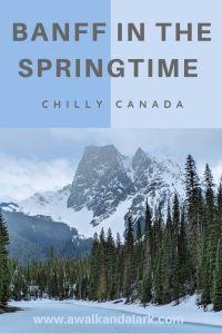 Banff in the Springtime