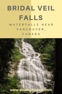 Bridal Veil Falls Provincial Park - stretch your legs near Chilliwack and Hope