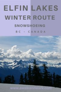 Elfin Lakes - Great for snowshoeing and fantastic views