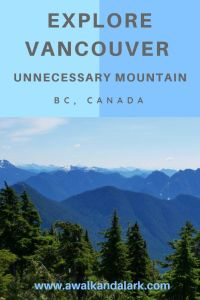 Unnecessary Mountain - along the Howe Sound Crest Trail