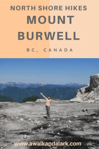 Mount Burwell - Vancouver's best North Shore Mountain