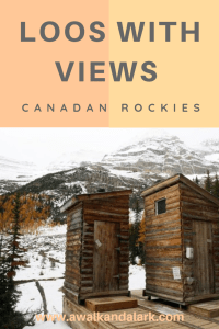 Loos with Views in the Rockies - Lake Louise