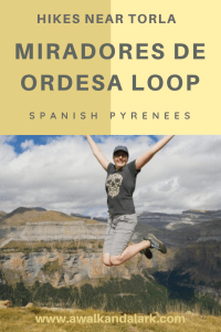 Miradores de Ordesa Loop - an amazing walk in the Spanish Pyrenees