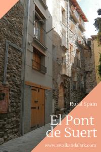 El Pont de Suert - Pretty village in rural spain
