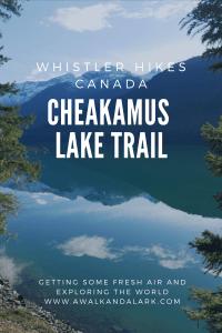 Cheakamus Lake Trail - Hike to this glacial lake near Whistler