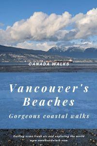 Vancouver's beaches - gorgeous coastal walk near the city