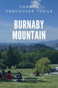 Burnaby Mountain - Hikes near Vancouver