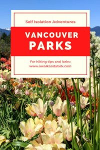 Vancouver Parks - self isolation adventures