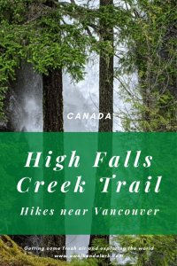 High Falls Creek - A great hike past the gorgeous High Falls near Squamish in Canada