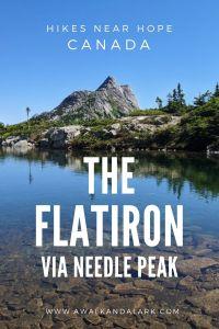 The Flatiron via Needle Peak - Great Hike near Hope