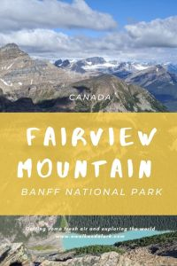 Fairview Mountain - For the best views of Lak Louise in Banff National Park
