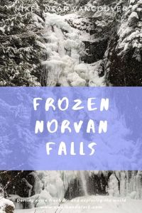 Frozen Norvan Falls looks amazing covered in ice and snow. A great adventure near Vancouver, Canada