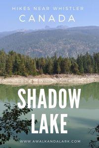 Shadow Lake - Easy Hike near Whistle