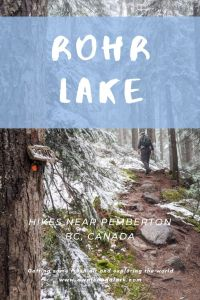Rohr Lake trail - fun hike near Pemberton