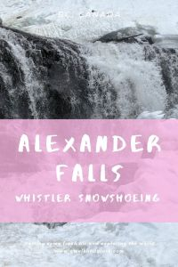 Alexander Falls - Fabulous frozen waterfall near Whistler