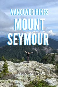 Amazing views from Mount Seymour - a fantastic hike near Vancouver, Canada