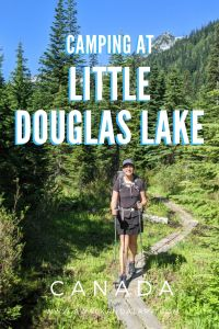 Little Douglas Lake - a fun easy hike to a beautiful campground