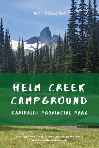 Helm Creek Campground in BC, Canada - Hike to Black Tusk