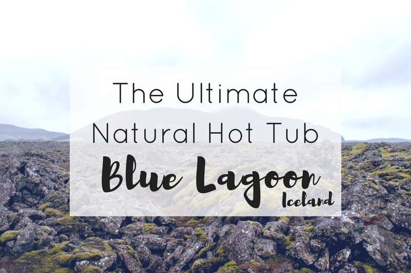 The Ultimate Natural Hot Tub – The Blue Lagoon in Iceland