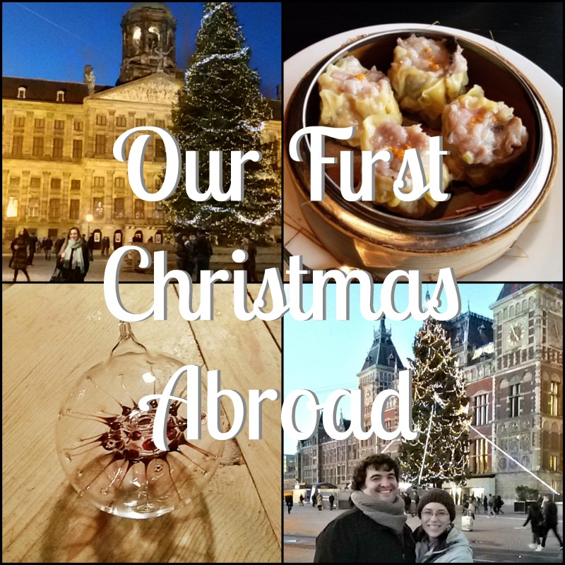 Our First Christmas Abroad