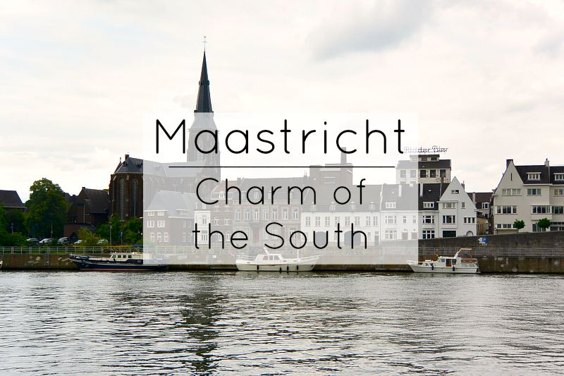Maastricht: Charm of the South