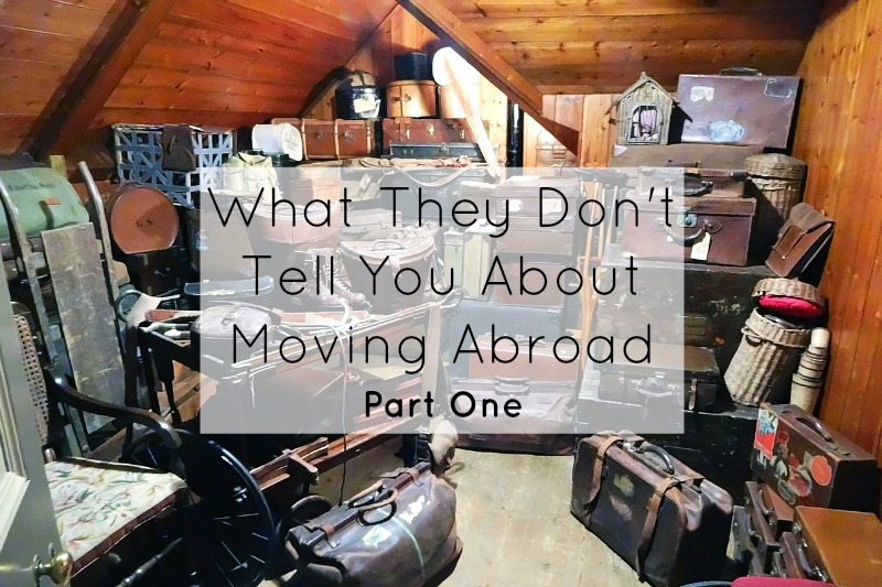 What They Dont Tell You About Moving Abroad