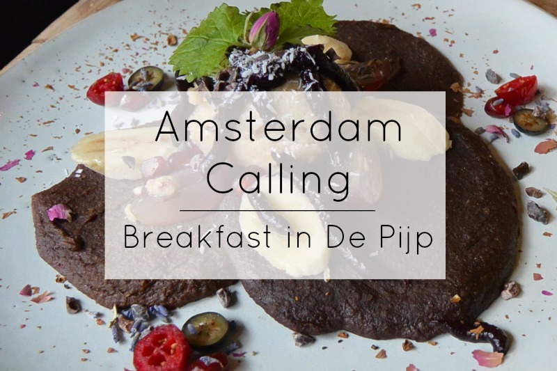 Amsterdam Calling – Breakfast in De Pijp