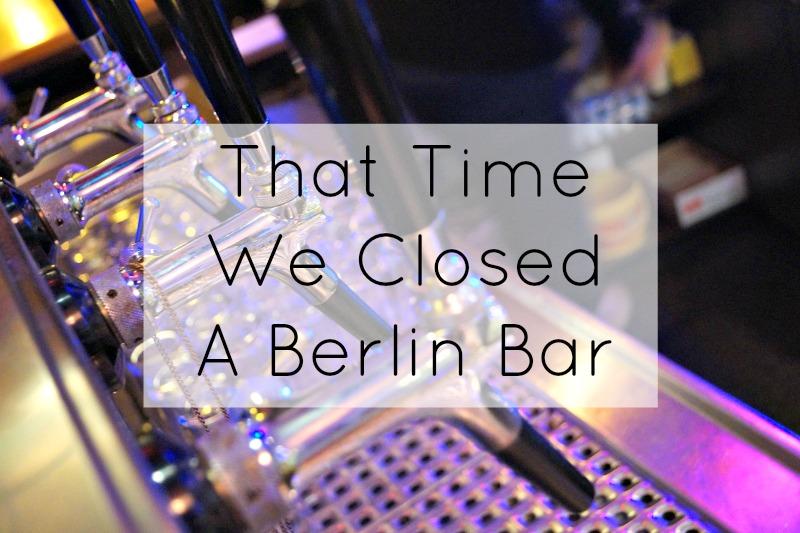 Closed a Berlin bar