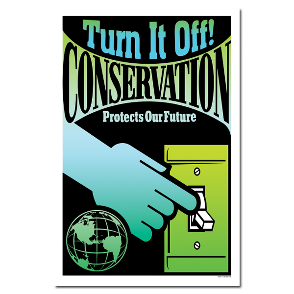 Ai Ep261 Turn It Off Conservation Protects Our Future Energy Conservation Poster