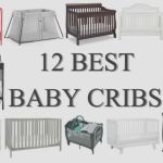 Best Baby Cribs for Your Child's Safe Sleep